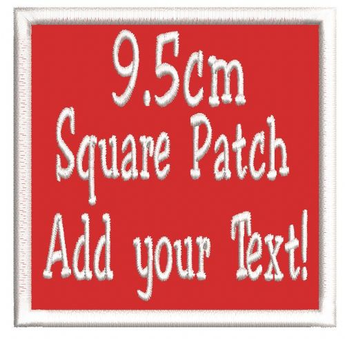 Square 9.5cm Patch - Add any text.